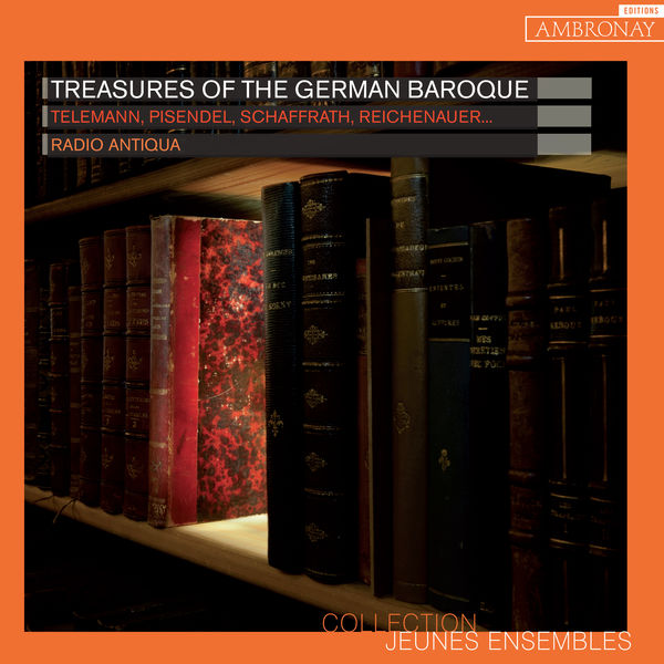 Radio Antiqua - Treasures of the German Baroque