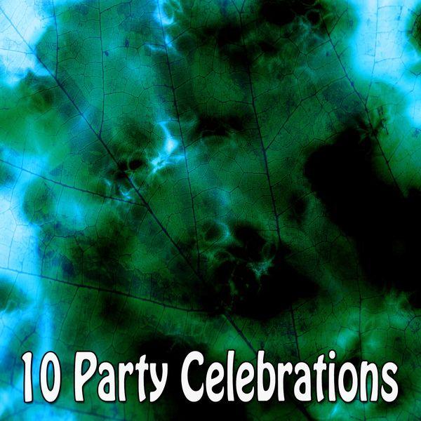 Happy Birthday - 10 Party Celebrations