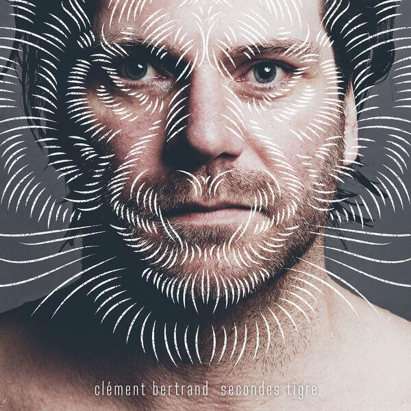 Clément Bertrand - Secondes Tigre