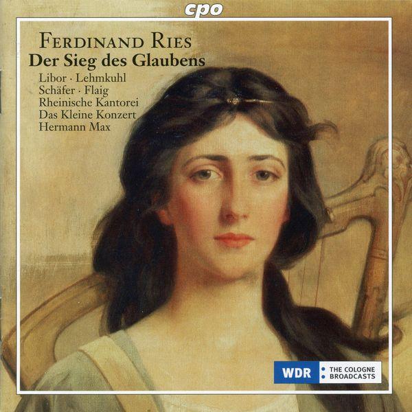 Kleine Konzert, Das - Ries: Der Sieg des Glaubens, Op. 157