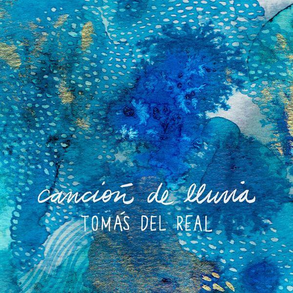 Tomás del Real - Canción de Lluvia (Acústico)