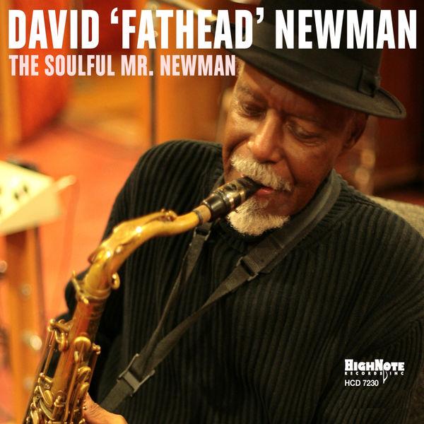"David ""Fathead"" Newman - The Soulful Mr. Newman"