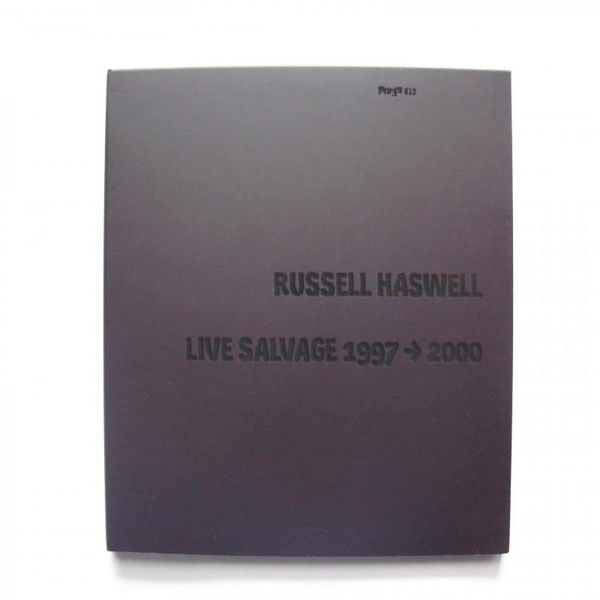 Russell Haswell - Live Salvage 1997->2000