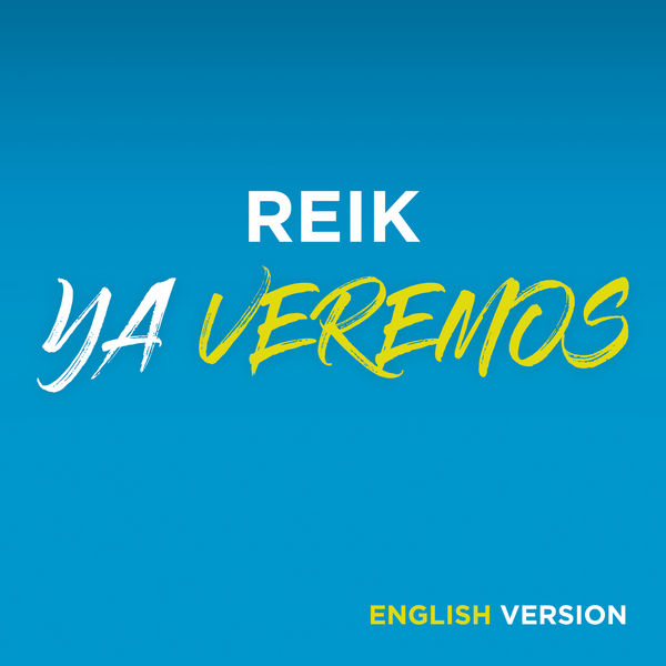 Reik - Ya Veremos (English Version)