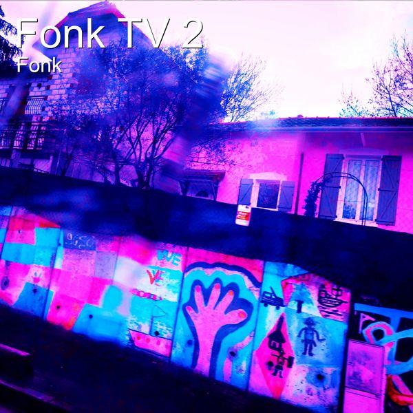 Fonk - Fonk TV 2