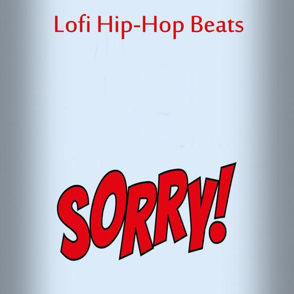Album Sorry!, Lofi Hip-Hop Beats | Qobuz: download and