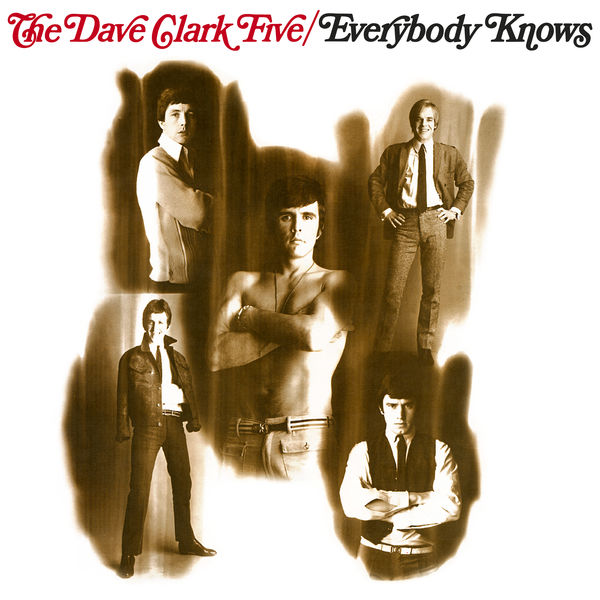 The Dave Clark Five - Everybody Knows (2019 - Remaster)