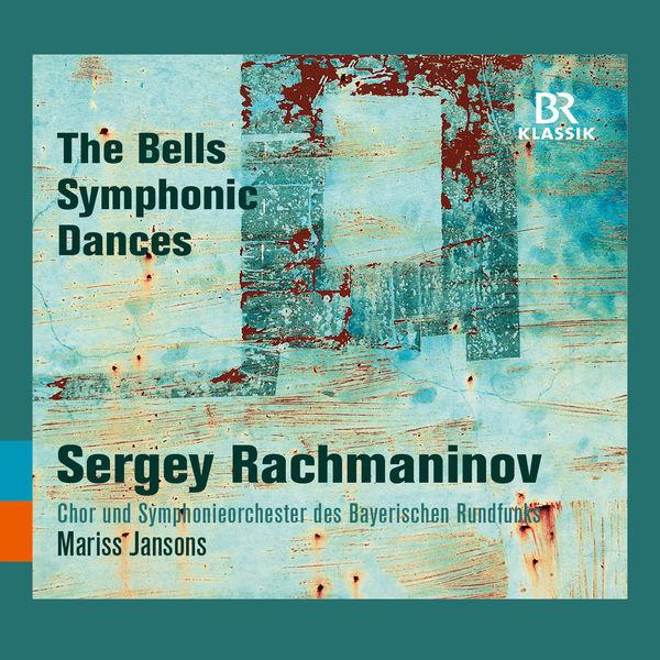 Mariss Jansons - Rachmaninoff : The Bells & Symphonic Dances
