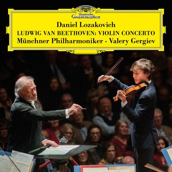 Daniel Lozakovich - Beethoven: Violin Concerto in D Major, Op. 61