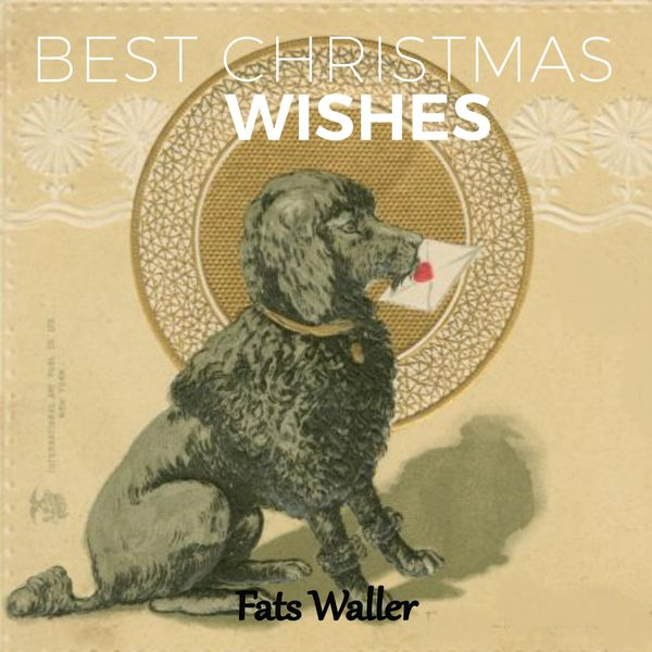 Fats Waller - Best Christmas Wishes