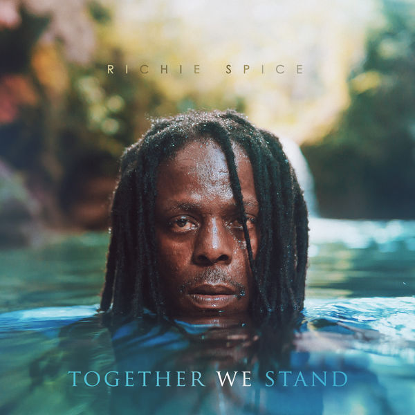 Richie Spice|Together We Stand