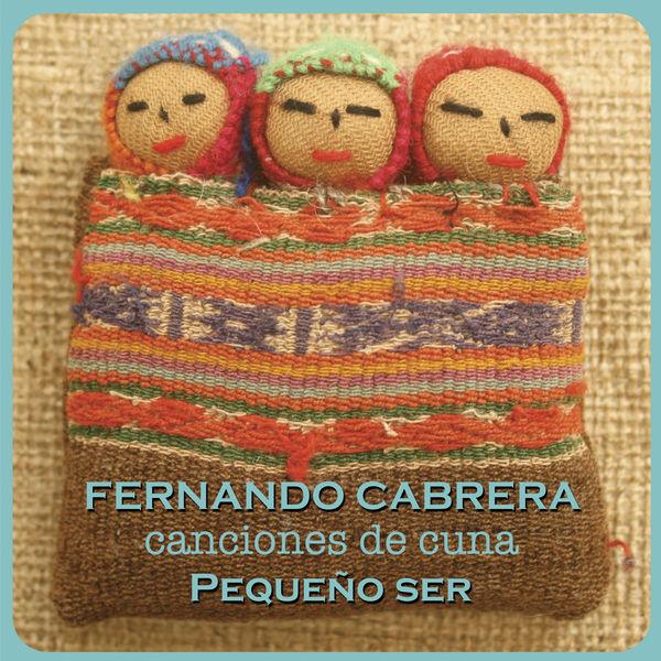Fernando Cabrera - Pequeño Ser