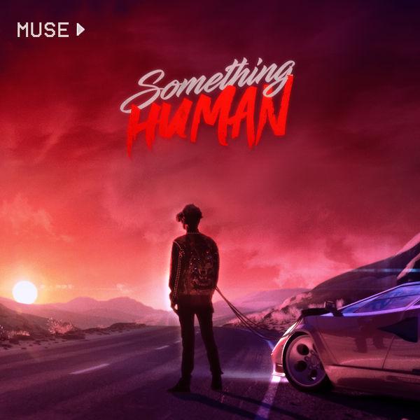 Muse - Something Human
