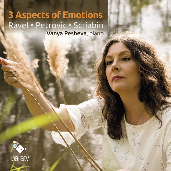 Vanya Pesheva - 3 Aspects of Emotions