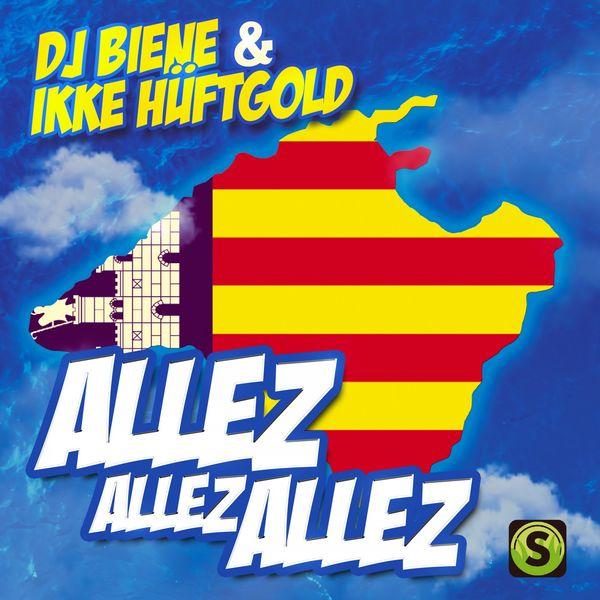 DJ Biene - Allez Allez Allez