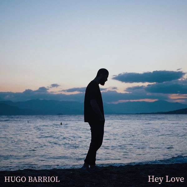 Hugo Barriol - Hey Love