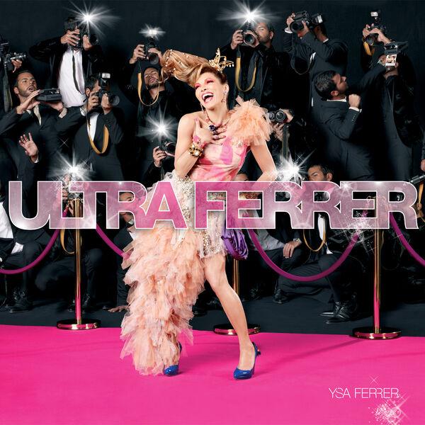 Ysa Ferrer - Ultra Ferrer