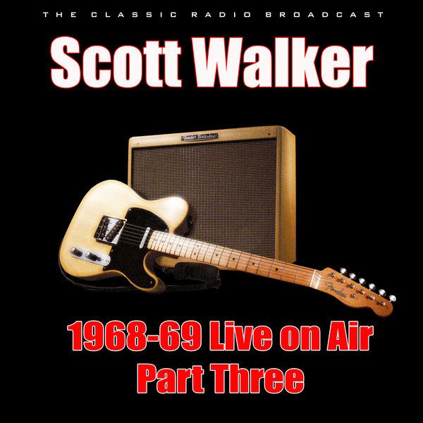 Scott Walker - 1968-69 Live on Air - Part Three
