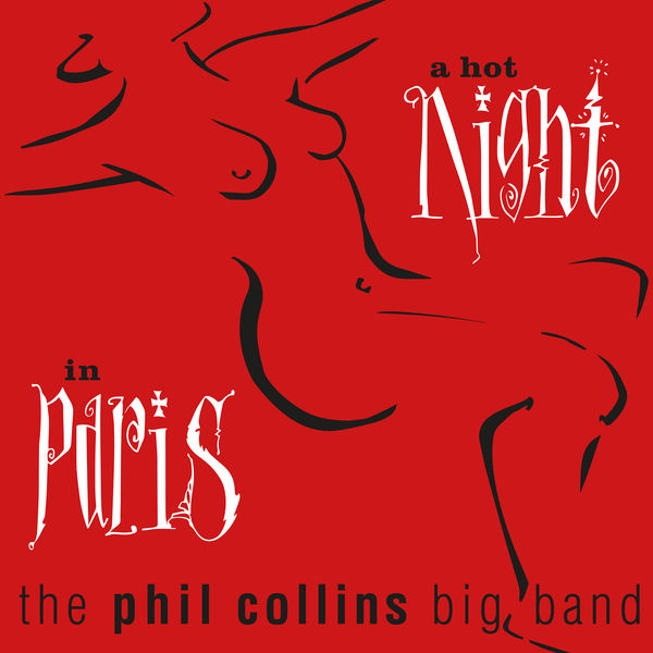 Phil Collins - A Hot Night in Paris (Live) [2019 Remaster]