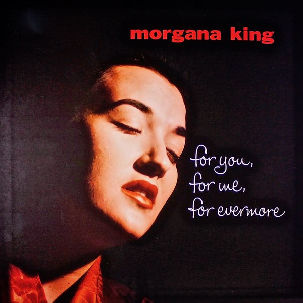 Morgana King - For You, For Me, Forever More