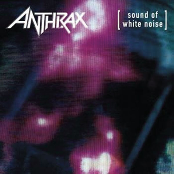 Anthrax|Sound of White Noise - Expanded Edition