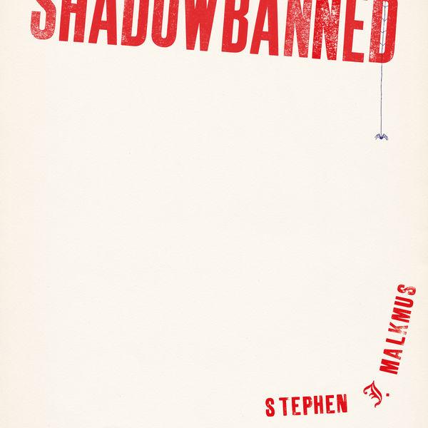 Stephen Malkmus - Shadowbanned