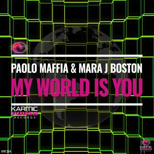 Paolo Maffia, Mara J Boston - My World Is You