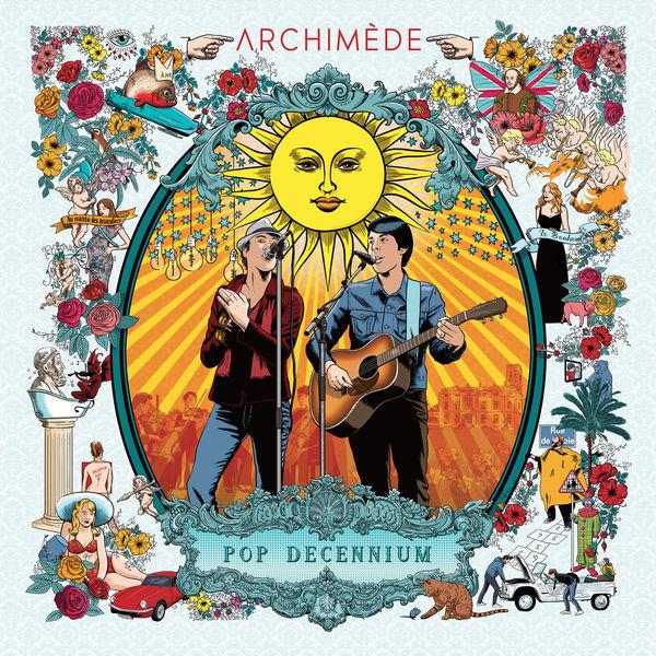 Archimède - Pop Decennium (Live)