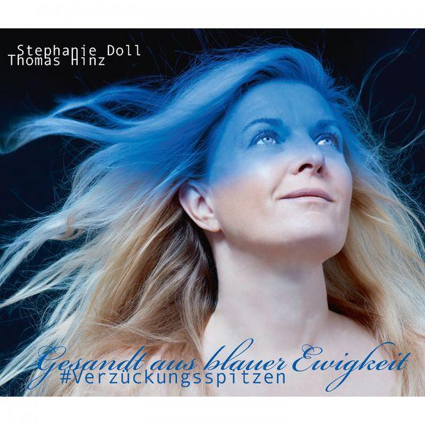 Stephanie Doll - Gesandt aus blauer Ewigkeit #Verzückungsspitzen