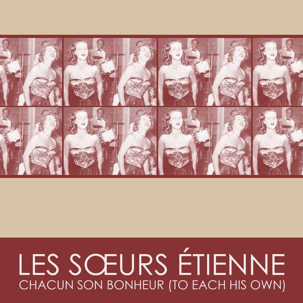 Les Sœurs Etienne - Chacun Son Bonheur
