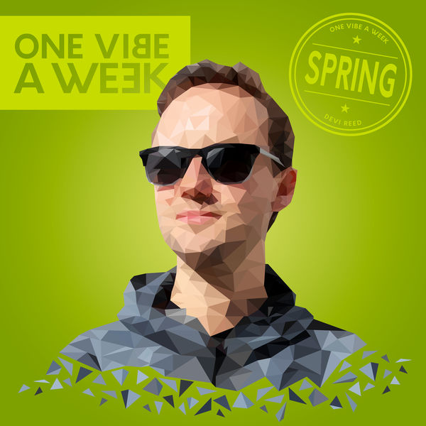 Devi Reed - ONE VIBE A WEEK #SPRING