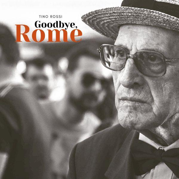 Tino Rossi - Goodbye, Rome