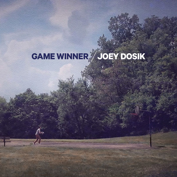 Joey Dosik - Game Winner - EP (Deluxe Edition)