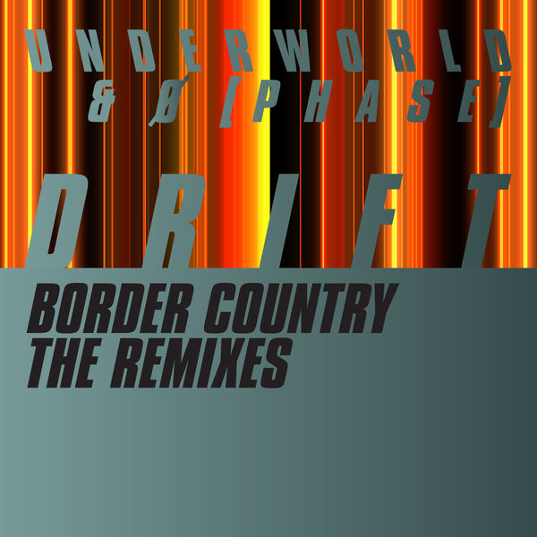 Underworld - Border Country