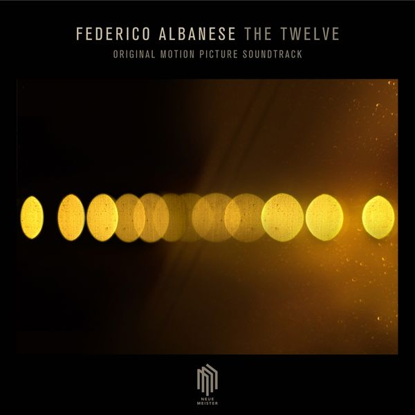 Federico Albanese - The Twelve (Original Motion Picture Soundtrack)