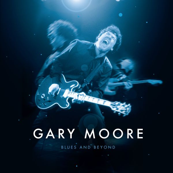 Gary Moore - Blues and Beyond (Live)