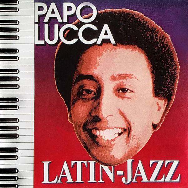 Papo Lucca - Latin Jazz