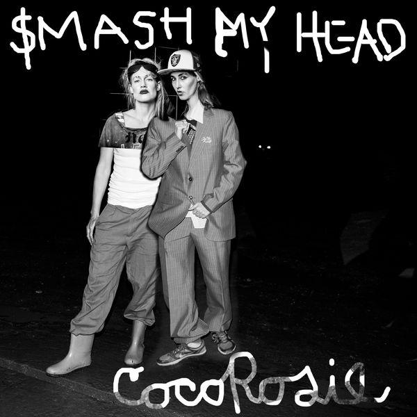 CocoRosie - Smash My Head