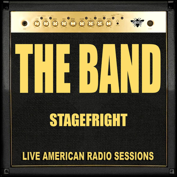 The Band - Stagefright