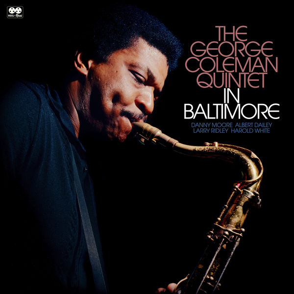George Coleman Quintet - The George Colman Quintet in Baltimore