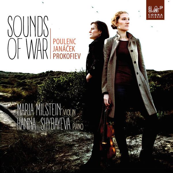 Maria Milstein & Nathalia Milstein - Sounds of War