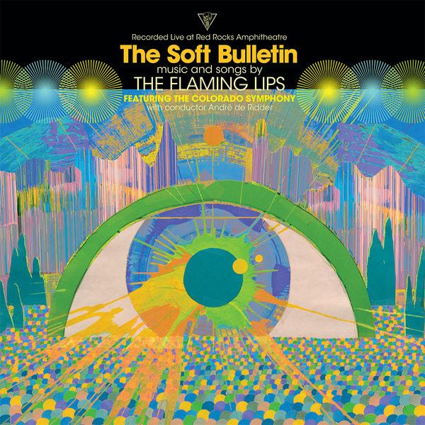 The Colorado Symphony - The Soft Bulletin: Live at Red Rocks (feat. The Colorado Symphony & André de Ridder)