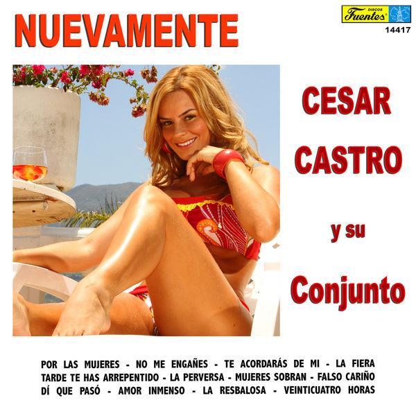 César Castro y Su Conjunto - Nuevamente