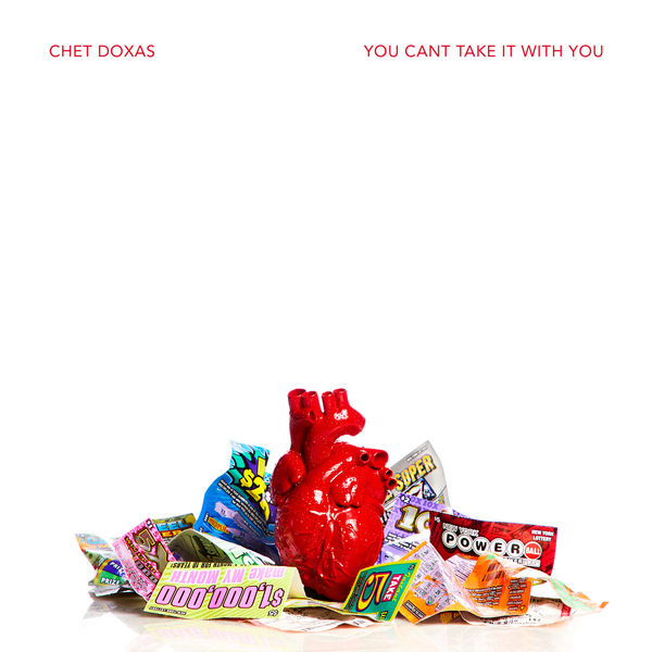 Chet Doxas - You Can't Take It with You