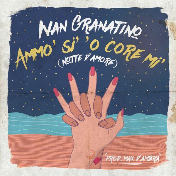 Ivan Granatino - Ammo' si' 'o core mi' (Notte d'amore)