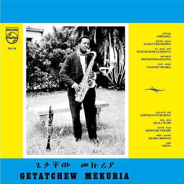 Getatchèw Mèkurya|Gétatchèw Mékuria and His Saxophone