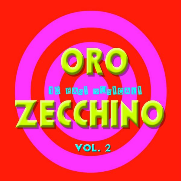 BT Band - ORO ZECCHINO vol 2 (10 basi musicali dello Zecchino d'oro)
