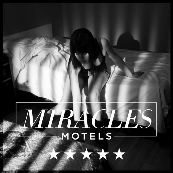 Miracles - Motels *****