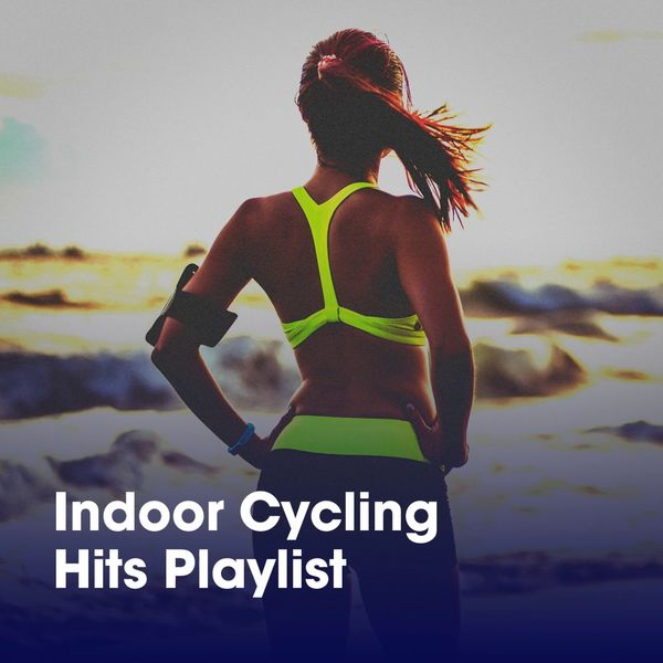Indoor Cycling Hits Playlist | Pop Hits, Spinning Workout, Running