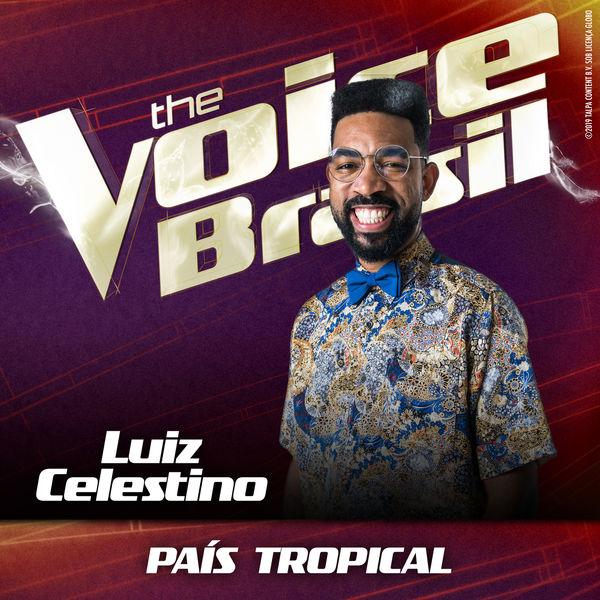 Luiz Celestino - País Tropical